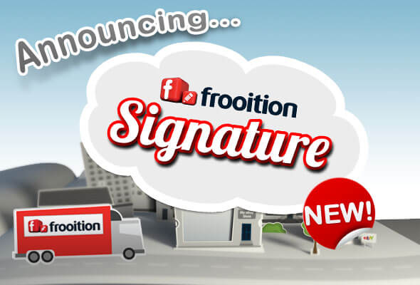 Introducing… Frooition Signature – Your Store, Your Story!