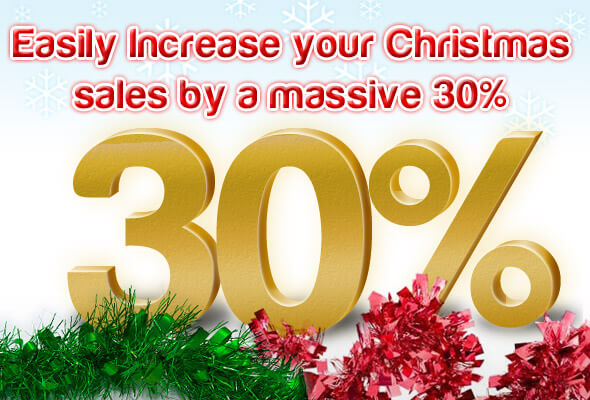 Easily Increase Your Christmas Sales by a Massive 30%