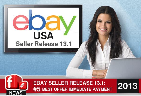 eBay.com Seller Release 13.1:: Best Offer Immediate Payment