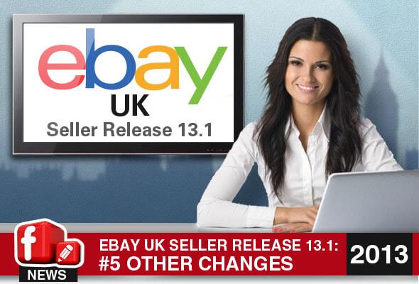 eBay.co.uk Seller Release 13.1:: Other Changes