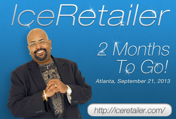 ICE Retailer 2013 – 2 Months To Go!