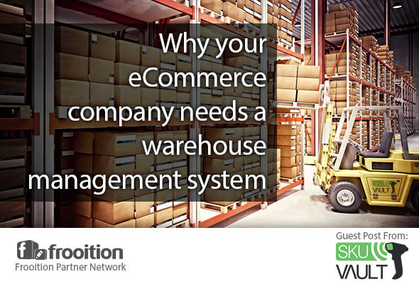 Why your eCommerce company needs a warehouse management system