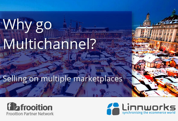Linnworks Guest Post: Why go Multichannel?