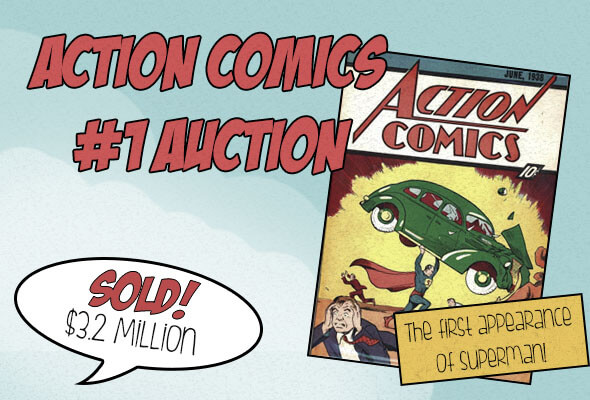 Action Comics #1 Auction – the first ever appearance of Superman!