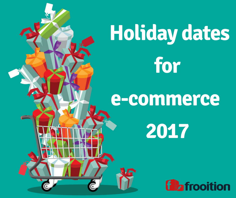 e-commerce holiday dates