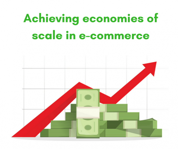 Achieving Economies Of Scale In E Commerce