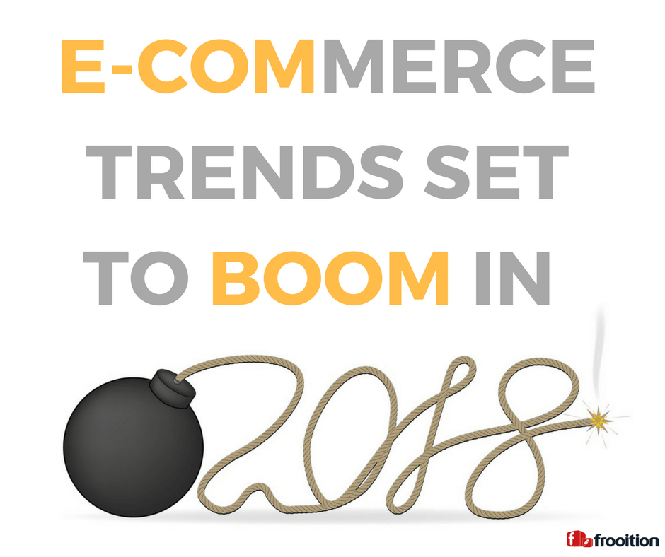 e-commerce 2018 trends